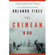 The Crimean War by Fellow Orlando Figes
