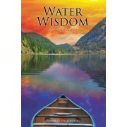 Water Wisdom: A Journey of Discovery