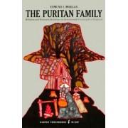 The Puritan Family by Edmund S. Morgan