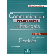 Communication progressive du français - Niveau intermédiaire. Corrigés by Claire Miquel