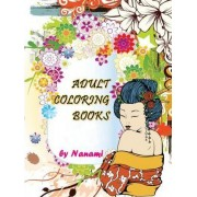 Adult Coloring Books: Stress Relieving Patterns (Japanese Designs) 2016 by Nanami