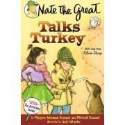 Nate the Great Talks Turkey by Marjorie Weinman Sharmat