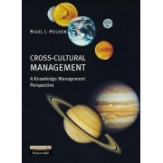Cross-cultural Management by Nigel J. Holden