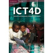 ICT4D: Information and Communication Technology for Development by Tim Unwin