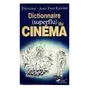 Dictionnaire (superflu) du cinéma - Diastème - Livre