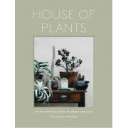 House of Plants: Roco's Gude to Living with Succulents, Air Plants and Cacti