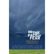 In the Face of Fear by Melvin McLeod
