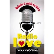Radio love(Ivana Ondriová)