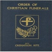 Order of Christian Funerals: Vigil and Funeral Mass by Catholic Church