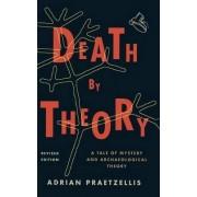 Death by Theory by Adrian Praetzellis
