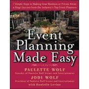 Event Planning Made Easy by Paulette Wolf
