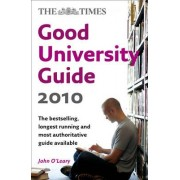 The Times Good University Guide 2010 by John O'Leary