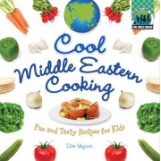 Cool Middle Eastern Cooking by Lisa Wagner