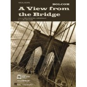William Bolcom - A View from the Bridge by William Bolcom
