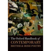 The Oxford Handbook of Contemporary British and Irish Poetry by Peter Robinson