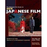 The Midnight Eye Guide to New Japanese Film by Jasper Sharp
