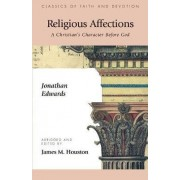Religious Affections by James M. Houston