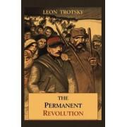 The Permanent Revolution by Leon Trotsky