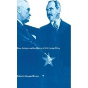Dean Acheson and the Making of US Foreign Policy 1993 by Professor Douglas Brinkley