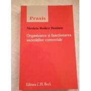 Organizarea Si Functionarea Societatilor Comerciale - Nicoleta Rodica Dominte