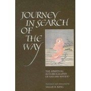 Journey in Search of the Way by Sallie B. King