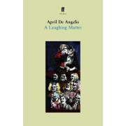 A Laughing Matter by April De Angelis