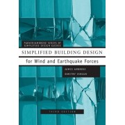 Simplified Building Design for Wind and Earthquake Forces by James Ambrose
