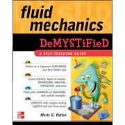 Fluid Mechanics DeMYSTiFied by Merle C. Potter