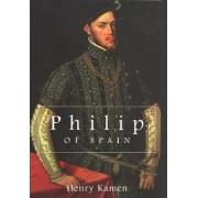 Philip of Spain by Henry Kamen