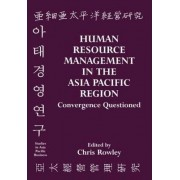 Human Resource Management in the Asia Pacific Region by Chris Rowley