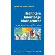 Healthcare Knowledge Management by P.C. Candy