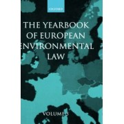 The Yearbook of European Environmental Law: Volume 5 by Thijs F. M. Etty