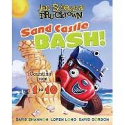 Jon Scieszka's Trucktown: Sand Castle Bash! Counting from 1 to 10 by Jon Scieszka