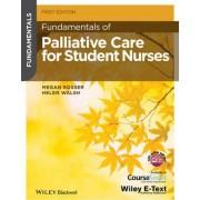 Fundamentals of Palliative Care for Student Nurses by Megan Rosser
