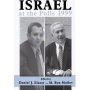 Israel at the Polls 1999: Volume III by Daniel J. Elazar