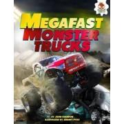 Mega Fast Monster Trucks by John Farndon