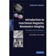 Introduction to Functional Magnetic Resonance Imaging by Richard B. Buxton