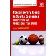 Contemporary Issues in Sports Economics by Wladimir Andreff
