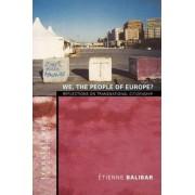 We, the People of Europe? by Etienne Balibar