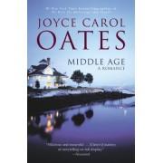Middle Age by Professor of Humanities Joyce Carol Oates
