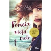 Femeia vietii mele - Carla Guelfenbein