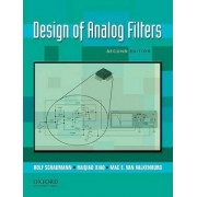 Design of Analog Filters 2nd Edition by Professor Chairman of the Department of Electrical Engineering and Computer Engineering Rolf Schaumann
