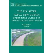 The Fly River, Papua New Guinea: Volume 9 by Barrie R. Bolton