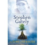 The Tree of Seasons by Stephen Gately