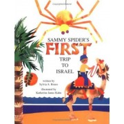 Sammy Spider's First Trip to Israel by Sylvia Rouss
