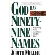 God Has Ninety-Nine Names by Jud Miller