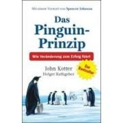 Das Pinguin-Prinzip by John Kotter