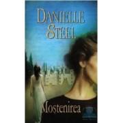 Mostenirea - Danielle Steel