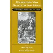 Giambattista Vico: Keys to the New Science by Giambattista Vico