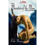 Over The Mountain of the Moon by Reiko Morgan